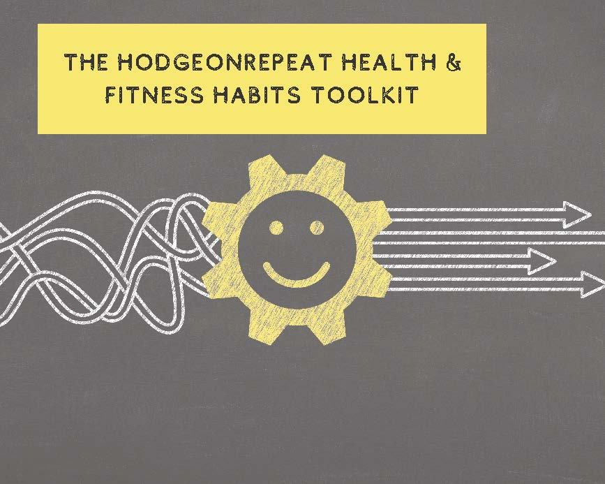 HodgeonRepeat Health & Fitness Habits Toolkit Cover Page