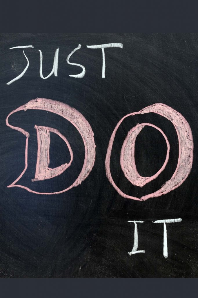 HodgeonRepeat blog - Just Do It words on chalk board - 10-minute exercise rule