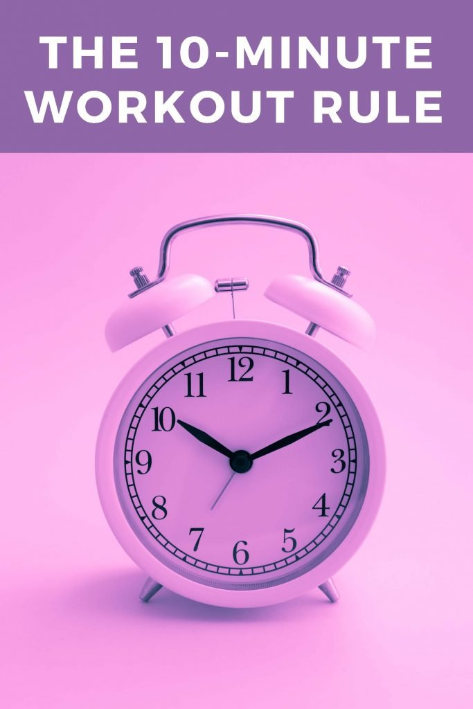 HodgeonRepeat blog - pink clock with words 10-minute workout rule