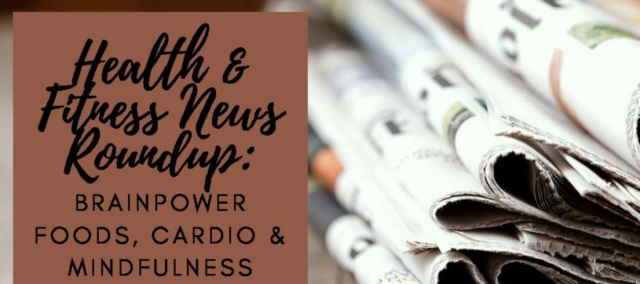 HodgeonRepeat blog - health and fitness roundup - feature image - newspapers next to title